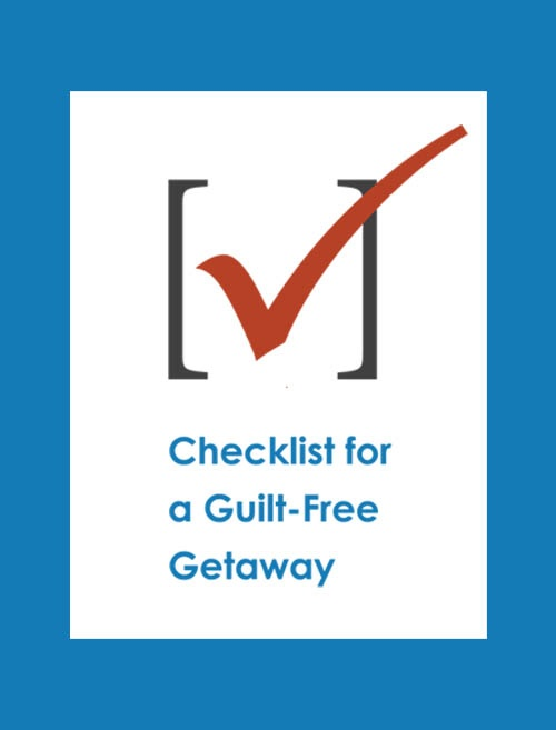 Graphic of a Check in check box with Checklist for a Guilt-Free Getaway