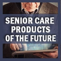 Senior Care Products of the Future Cover
