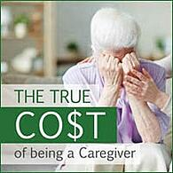 Thumbnail for True Cost of Caregiver Resources