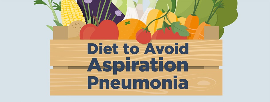 INFOGRAPHIC: Diet Avoid Aspiration Pneumonia